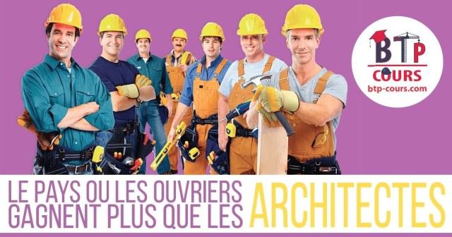 les ouvriers de la construction gagnent plus que des architectes