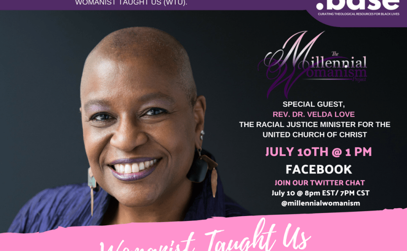 Womanist Taught Us: Episode 1 – Rev. Dr. Velda Love