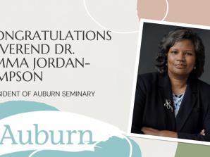 THE REVEREND DR. EMMA JORDAN-SIMPSON BECOMES PRESIDENT OF AUBURN SEMINARY