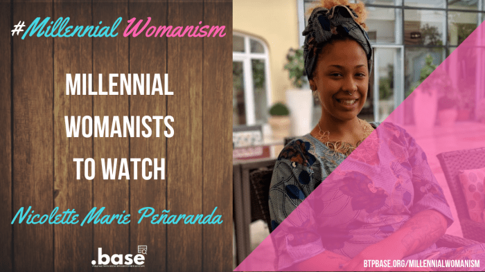 Millennial Womanist to Watch: Nicolette Marie Peñaranda