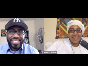 Yoruba and Christianity: Pastor Heber Brown speaks with Dr. Monica A. Coleman