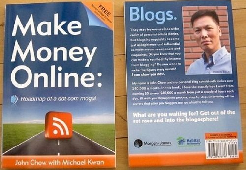 Make Money Online: Roadmap of a Dot Com Mogul by John Chow with Michael Kwan