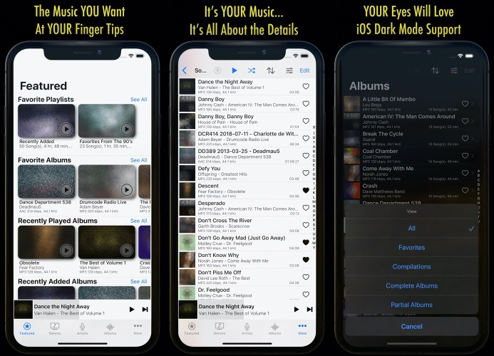 The Music YOU Want At YOUR Finger Tips - It's YOUR Music... It's All About the Details - YOUR Eyes Will Love iOS Dark Mode Support