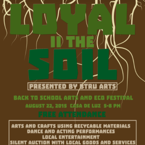 Loyal II the Soil: Back-to-School Arts and Eco Festival