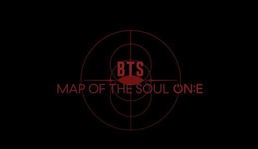 BTS MAP OF THE SOUL ON:E  DVD・Blu-ray発売!予約・詳細・再販情報も