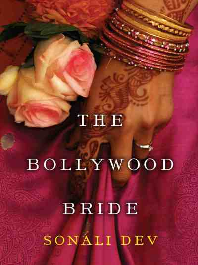 Cover of 'The Bollywood Bride,' courtesy of Sonali Dev