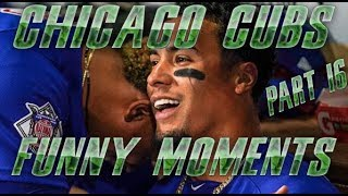 Chicago Cubs Funny Moments | On & Off the Field | PART 16