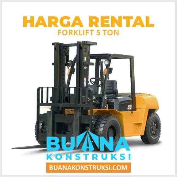 Harga Sewa Forklift 5 Ton