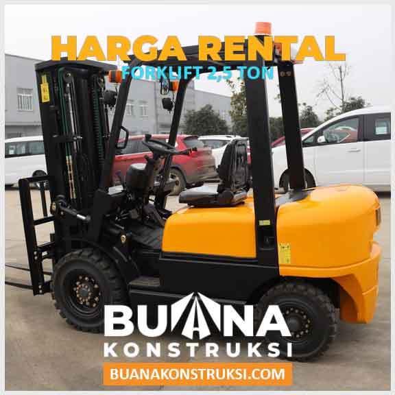 Harga Sewa Forklift 2,5 Ton