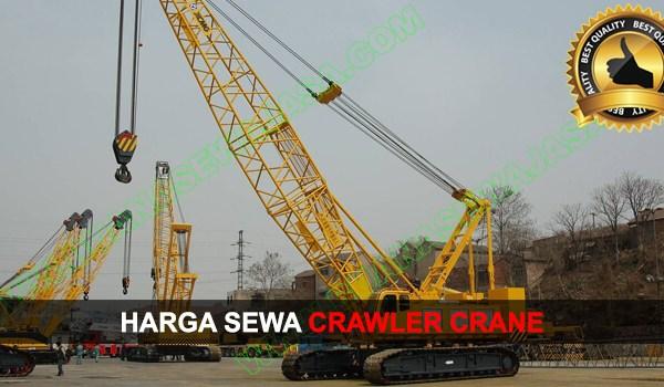 HARGA SEWA ALAT BERAT | Rental Crawler Crane Murah | JUNI 2019