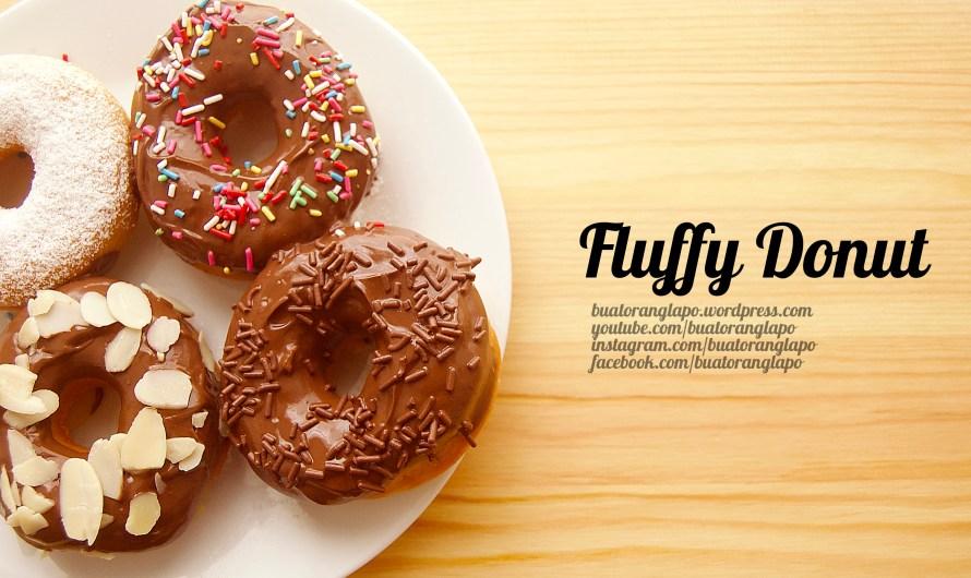 Donat Gebu dan Sentiasa Lembut (Fluffy Donut)