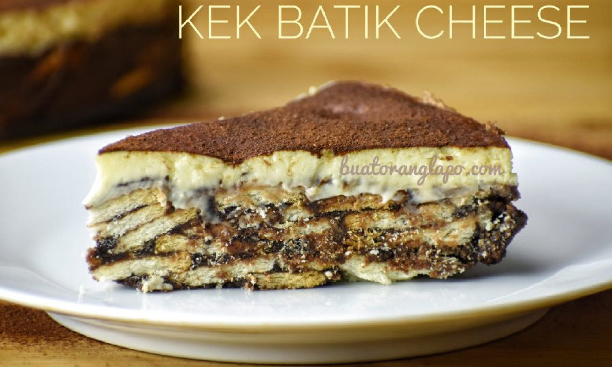 Kek Batik Biskut Marie Cheese Buat Orang Lapo
