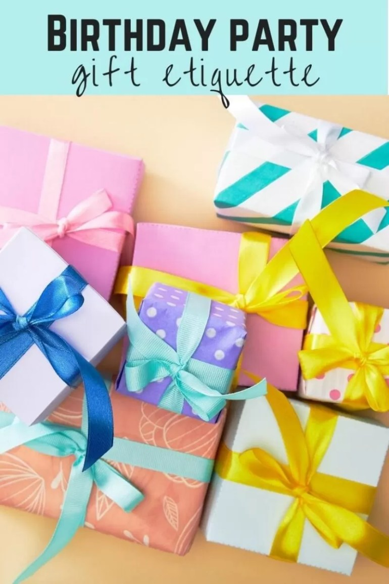 birthday party gift etiquette