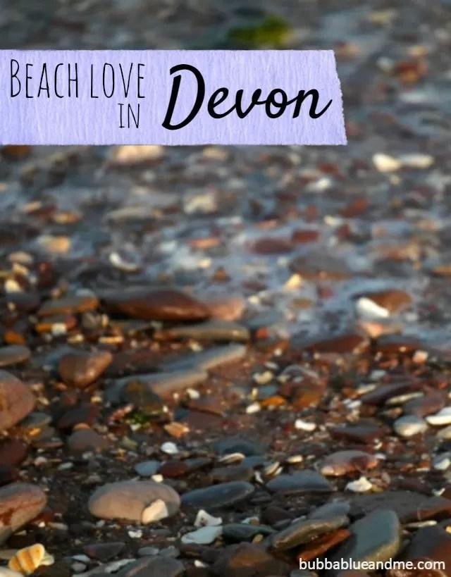 pebbles on the Devon beaches - Bubbablue and me