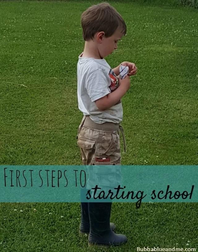 First steps to starting school - Bubbablueandme
