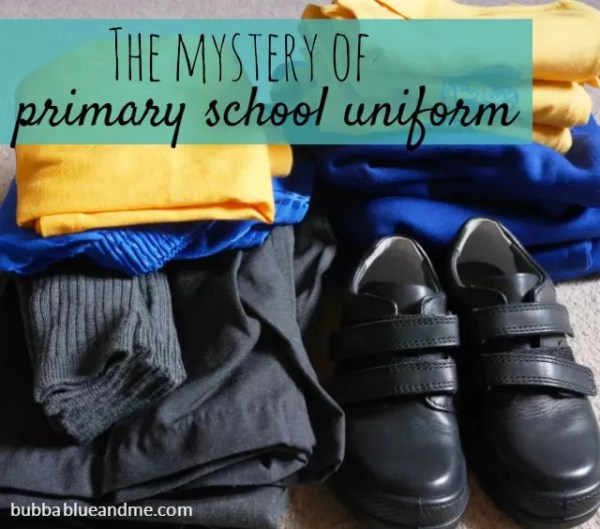 mystery of primary school uniform - Bubbablue and me