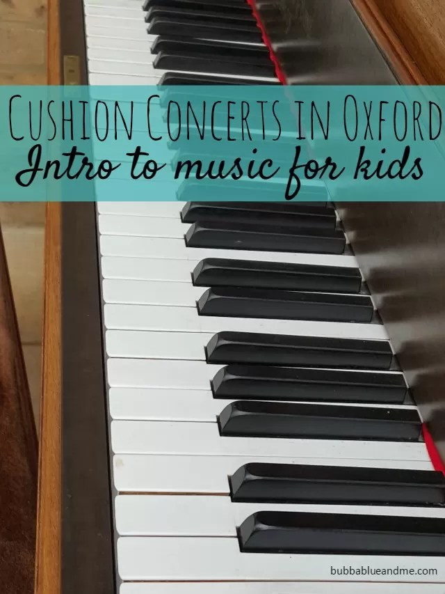 Cushion Concerts in Oxford - Introduction to music for kids Bubbablueandme