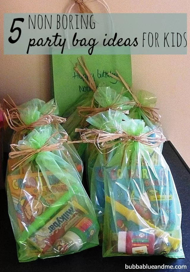 5 non-boring party bag ideas for kids - Bubbablue and me