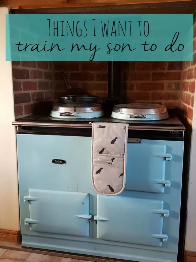 things I want to train my son to do - Bubbablue and me