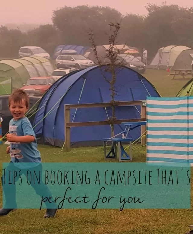 Tips on booking the perfect campsite for you and simple holiday preparations - Bubbablue and me