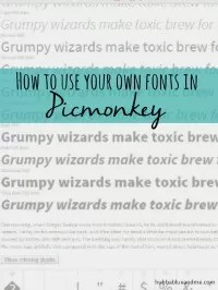 use your own fonts in picmonkey