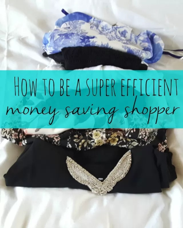 how to be a super efficient money saving shopper - Bubbablue and me