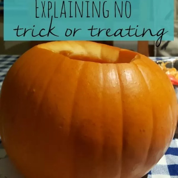 Explaining why we don't trick or treat