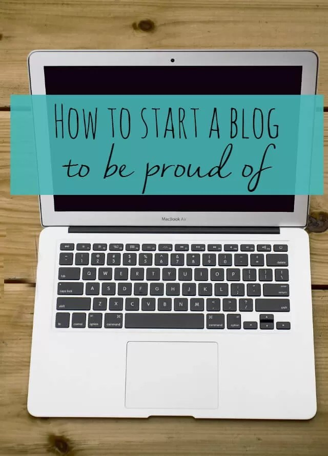 ow to start a blog to be proud of - Bubbablue an me