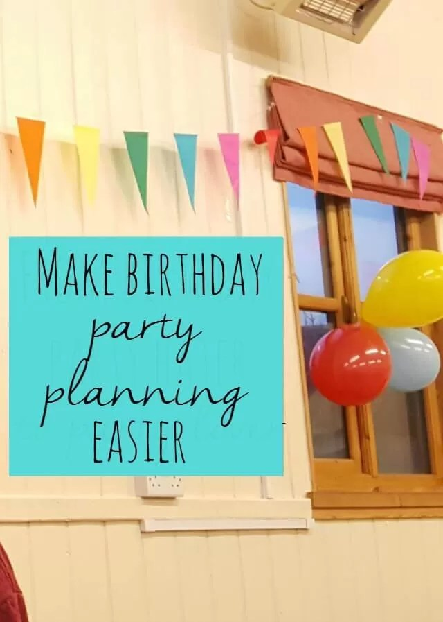 How to make children's birthday party planning easier - Bubbablue and me