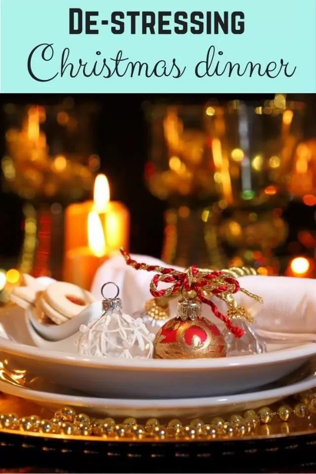 christmas dinner de-stressed