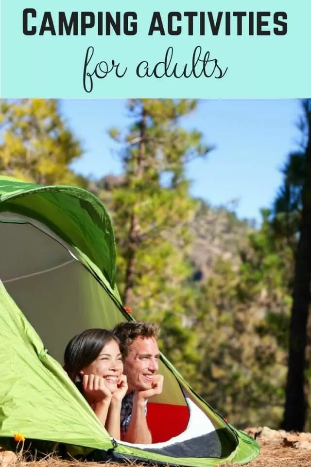 camping activities for adults - Bubbablue and me