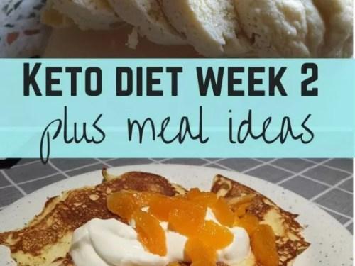 keto diet week 2 plus meal ideas