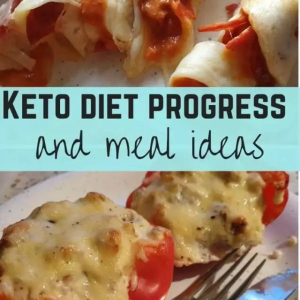 Diet progress and my keto meals for week 4