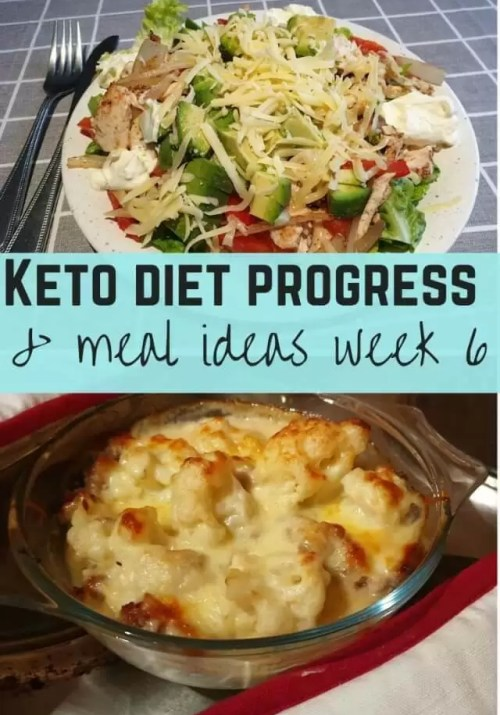 keto meal ideas and diet progress week 6