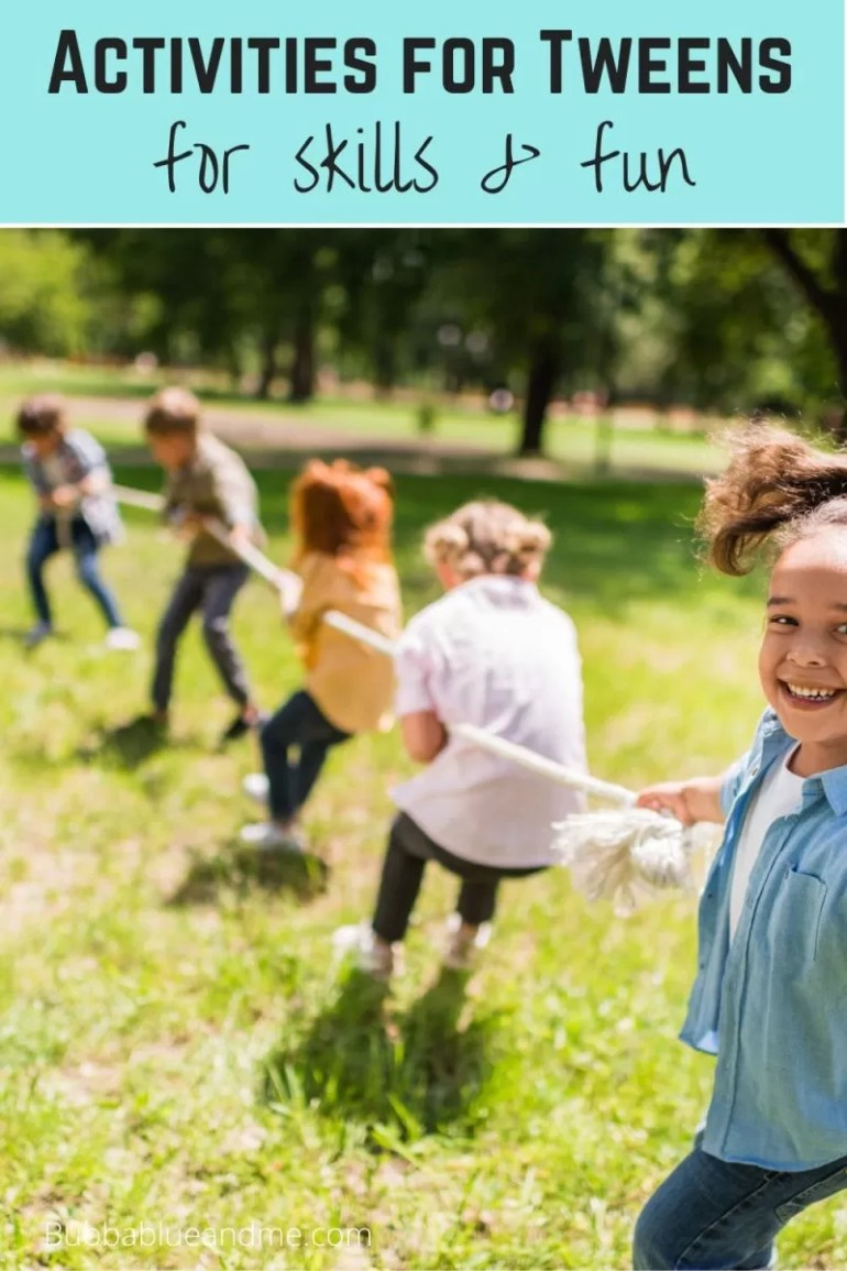 fun and learning activities for tweens