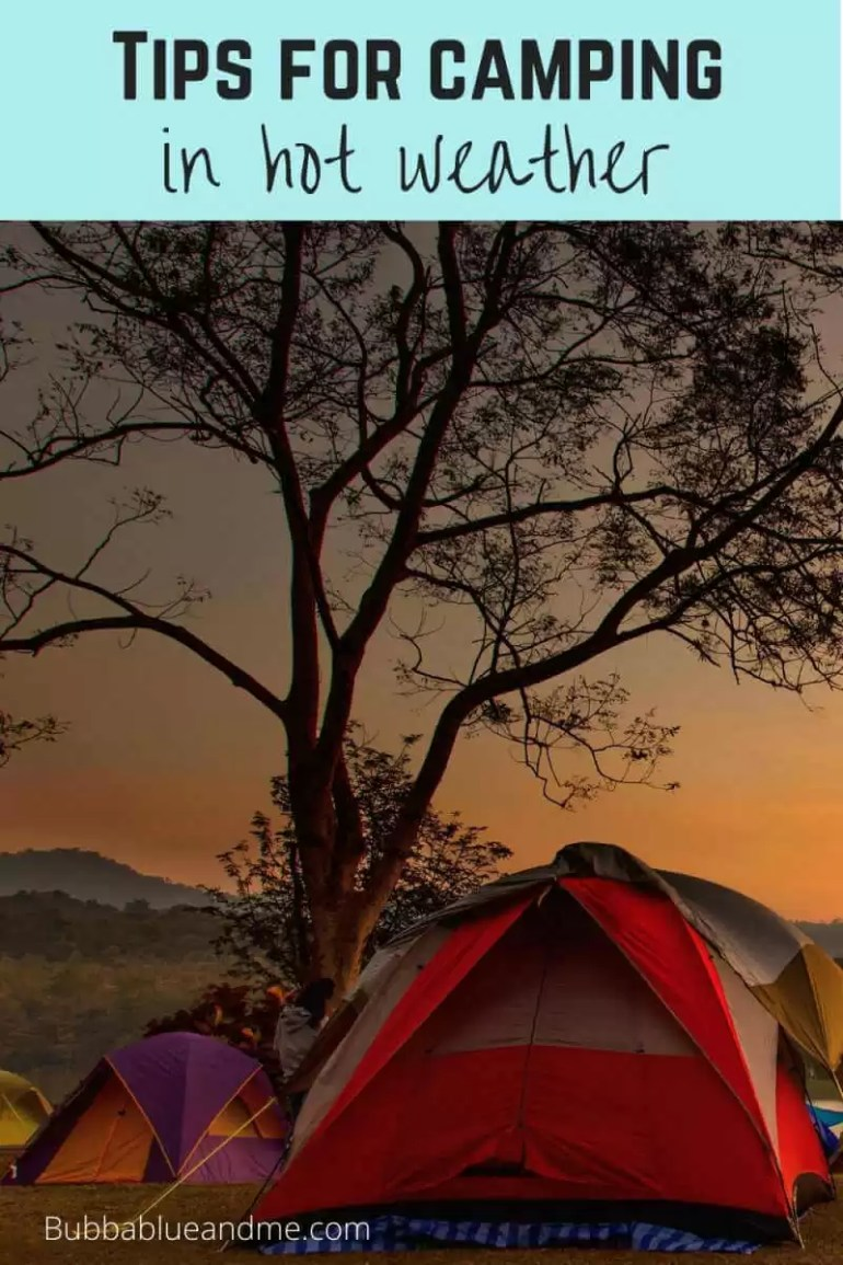 tips for camping in hot weather