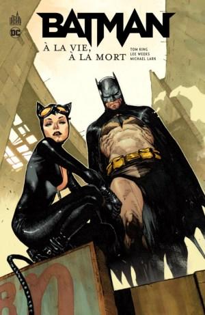 Batman À la vie à la mort de Tom King & Lee Weeks, Urban Comics