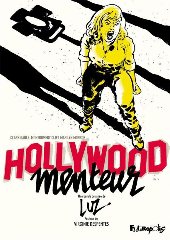 Hollywood menteur de Luz, Futuropolis