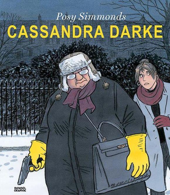 Cassandra Darke de Posy Simmonds, Denoël Graphic
