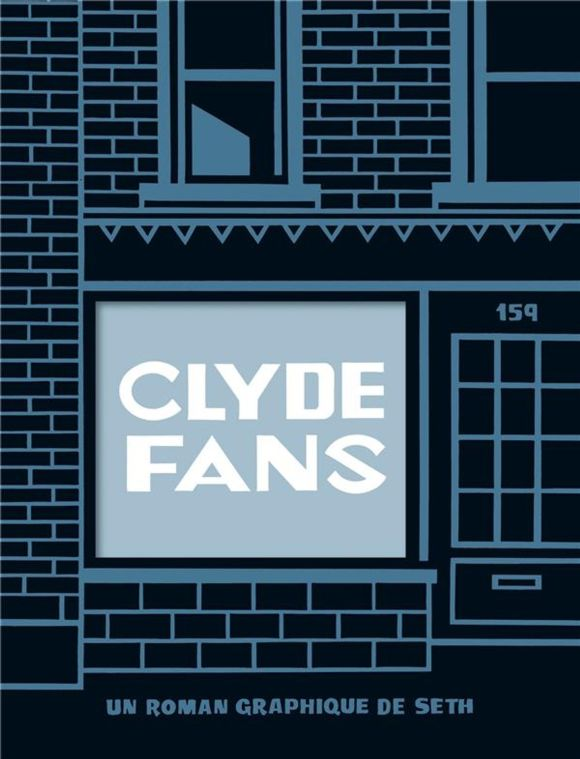 Clyde Fans de Seth, Delcourt
