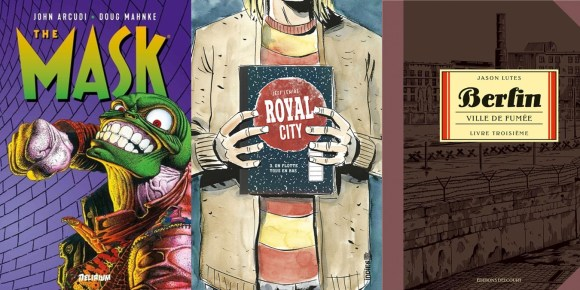 The Mask - Intégrale Vol. 1 de John Arcudi & Doug Mahnke, Delirium Royal City - T3 de Jeff Lemire, Urban Comics Berlin T3: Ville de lumière de Jason Lutes,  Delcourt