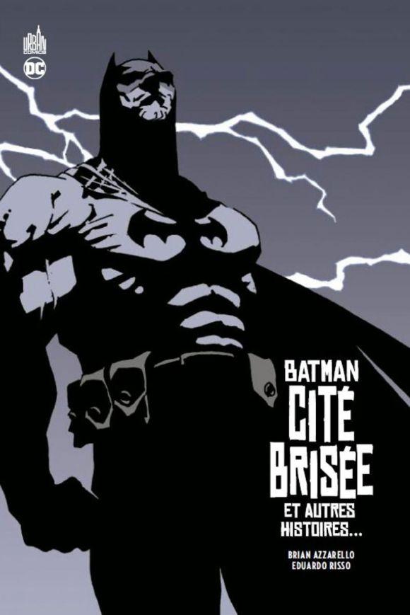 ⚡️ Batman - Cité Brisée et autres histoires… de Brian Azzarello & Eduardo Risso