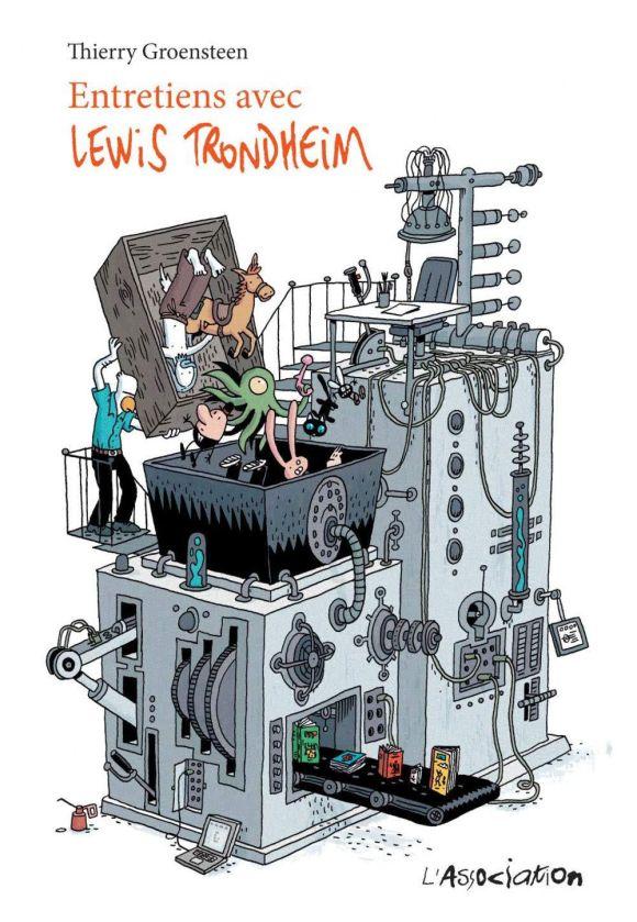 Entretiens avec Lewis Trondheim de Thierry Groensteen, L'Association