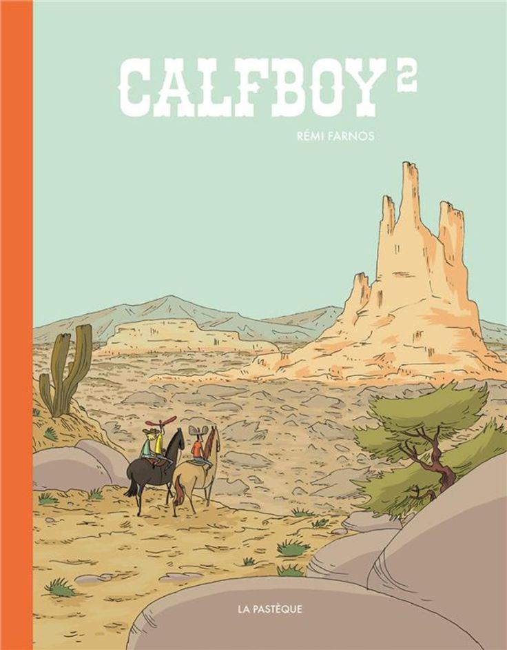 Calfboy T2, de Rémi Farnos, édition la Pastèque