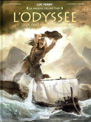 L'Odyssée dans la collection la Sagesse des Mythes, dirigée par Luc Ferry chez Glénat.