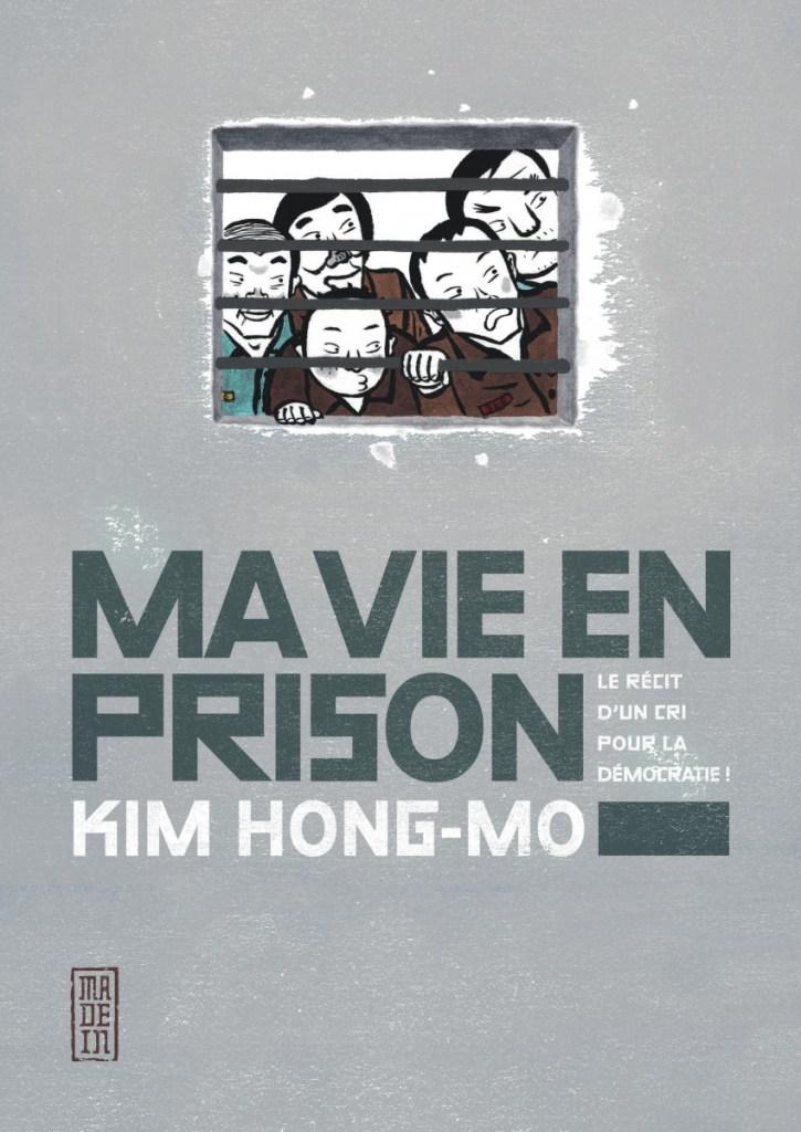 Ma vie en prison, de Kim Hong-mo, éditions KANA