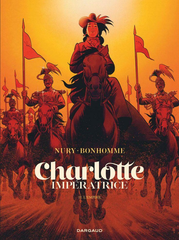 Charlotte Impératrice T2 : L'Empire de Fabien Nury & Matthieu Bonhomme, Dargaud