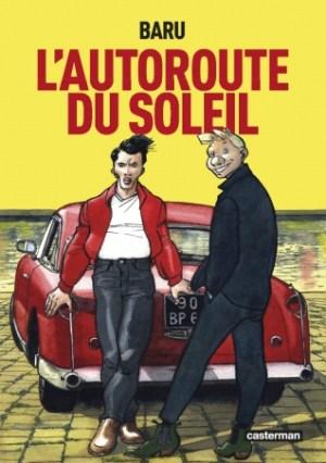 L'Autoroute du soleil (France, première parution en 1995), de Baru