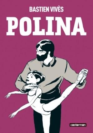 Polina (France, première parution en 2008), de Bastien Vivès