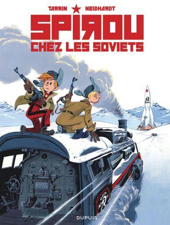Spirou chez les Soviets T17 de Fabrice Tarrin & Fred Neidhardt, Dupuis